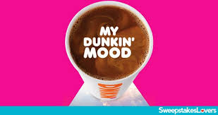 My Dunkin Mood Instant Win Game Sweepstakes