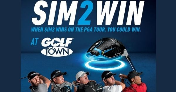 Golf Town Sim2Win Taylormade Contest