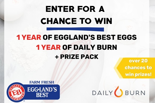 Daily Burn Egg-cellent Prizes Sweepstakes